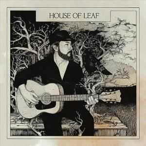 House Of Leaf - House Of Leaf (2012)
