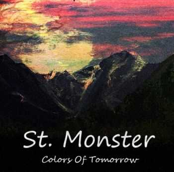 St. Monster - Colors Of Tomorrow (2012)
