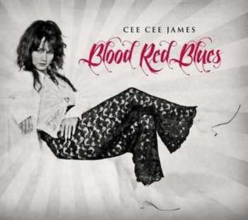 Cee Cee James - Blood Red Blues (2012)