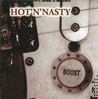 Hot 'n' Nasty - Boost (2012)