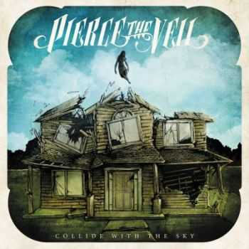 Pierce The Veil - Collide With the Sky [Deluxe Edition] (2012)