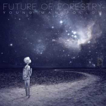 Future of Forestry - Young Man Follow (2012)