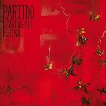 Partido - Leaving All Behind (2012)