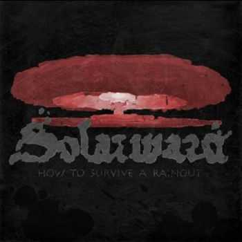 Solarward - How To Survive A Rainout (2012)
