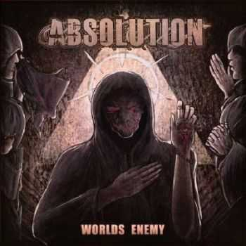 Absolution - Worlds Enemy [EP] (2012)