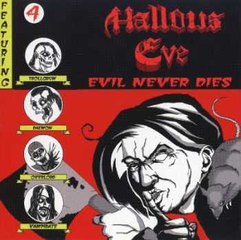 Hallows Eve - Evil Never Dies (2005)