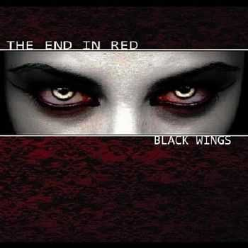 The End In Red - Black Wings (2012)