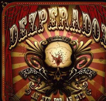 Dezperadoz - An Eye For An Eye (2008)