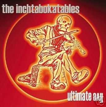 The Inchtabokatables - Ultimate Live (2002)