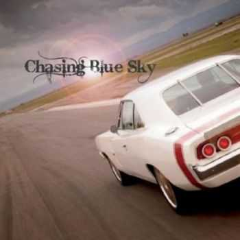 Chasing Blue Sky - Chasing Blue Sky (2012)