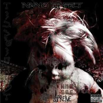 Nano Infect  - Evil Supreme (2012)