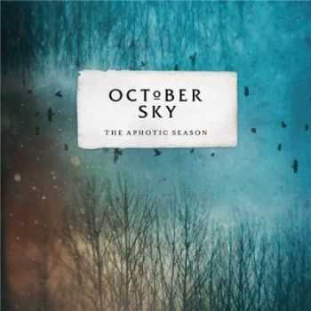 October Sky - The Aphotic Season (2012)