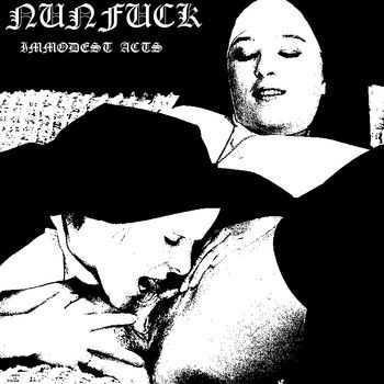 Nunfuck - Immodest Acts (Demo) (2011)