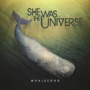 She was the universe - Whalesong (EP) (2012)