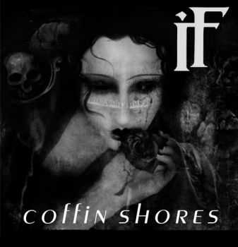 If - Coffin shores (2012)