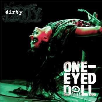 One-Eyed Doll - Dirty (2012)