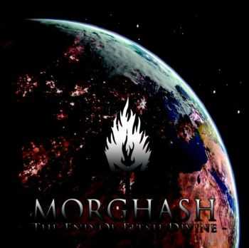 Morghash - The End Of Flesh Divine [EP]  (2011)