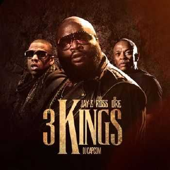 Rick Ross, Jay-Z & Dr. Dre – 3 Kings (2012)