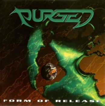 Purged - Form of Release (1997)