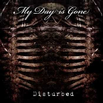 My Day Is Gone - Disturbed (2012)