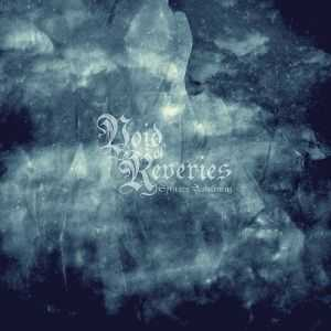 Void Of Reveries - Solitary Awakening (2012)
