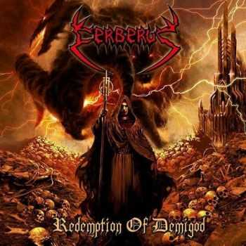 Cerberus - Redemption Of Demigod (2010)