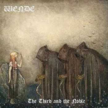 Wende - The Third And The Noble (2012)