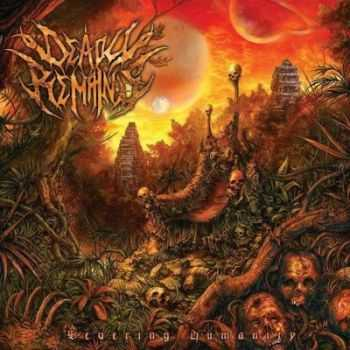 Deadly Remains - Severing Humanity (2012)