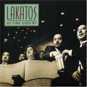 Lakatos  - As Time Goes By (2002)