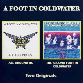 A Foot In Coldwater - All Around Us / The Second Foot In Coldwater (1973-74)