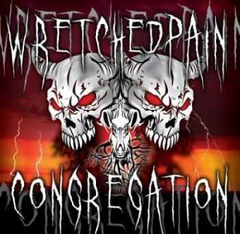 WretchedPain - Congregation (2010)