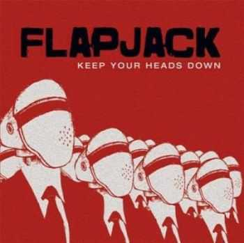 FLAPJACK - Keep Your Heads Down (2012)