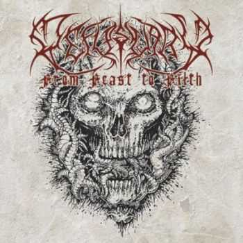 Defleshuary - From Feast To Filth [Compilation] (2012)