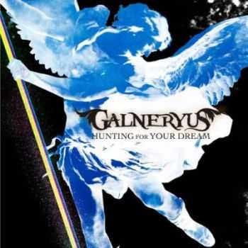 Galneryus - Hunting For Your Dream [Maxi Single] (2012)