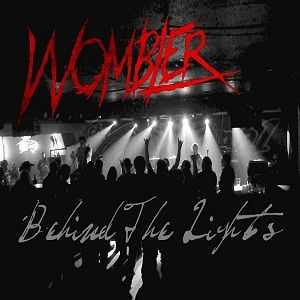 Wombler - Behind The Lights [EP]  (2012)