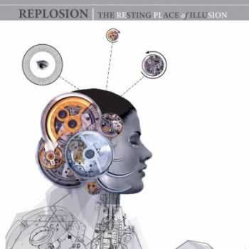 Replosion - Resting Place of Illusion (2012)