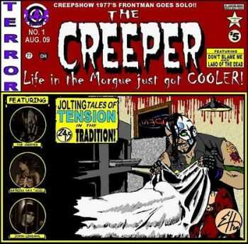 Creeper and His Pals - Issue #1 - Life in the Morgue just got COOLER! (2009)