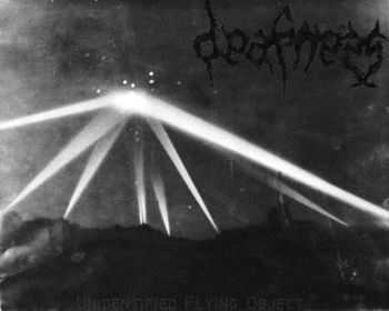 Deafness - Unidentified Flying Object (2012)
