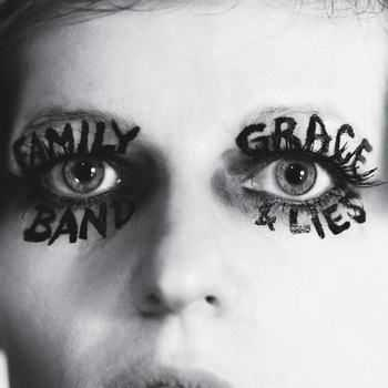 Family Band - Grace And Lies (2012)