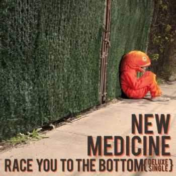 New Medicine - Race You to the Bottom (Single) (2012)