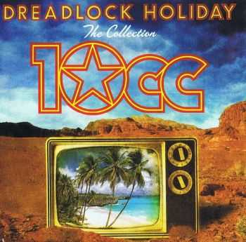 100CC - Dreadlock Holiday (2012)