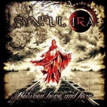 Synful Ira - Between Hope & Fear (2012)