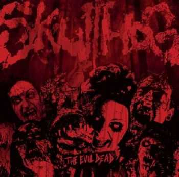 Skullhog - The Evil Dead (2012)