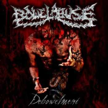 Bowel Abuse - Debowelment [Demo] (2010)
