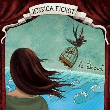 Jessica Fichot - Le Secret (2012)
