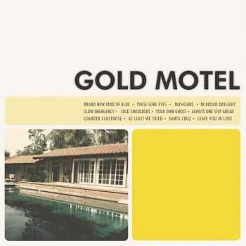 Gold Motel - Gold Motel (2012)
