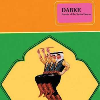 VA - Dabke - Sounds of The Syrian Houran (2012)