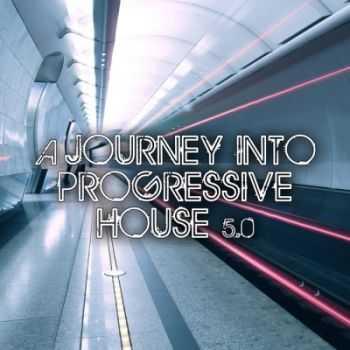 VA - A Journey Into Progressive House 5.0 (2012)