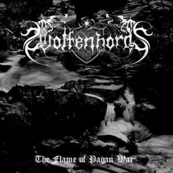 Wolfenhords - The Flame Of Pagan War (2012)