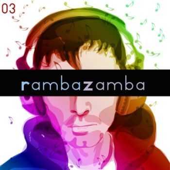 VA - Ramba Zamba 03 (2012)